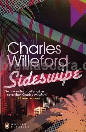 Sideswipe Penguin Modern Classics Charles Willeford In A Hot