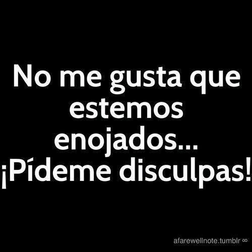 Pideme Disculpas Funny Quotes Words Quotes