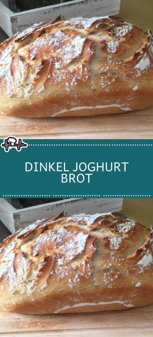 Dinkel Joghurt Brot – Die Küche