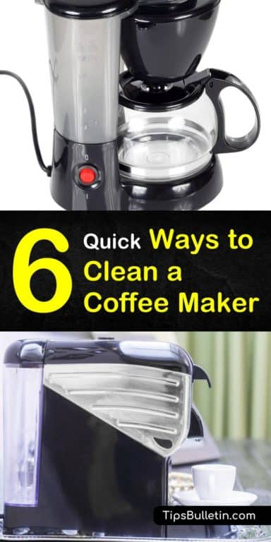 6 Quick Ideas to Clean a Coffee Maker Coffee maker