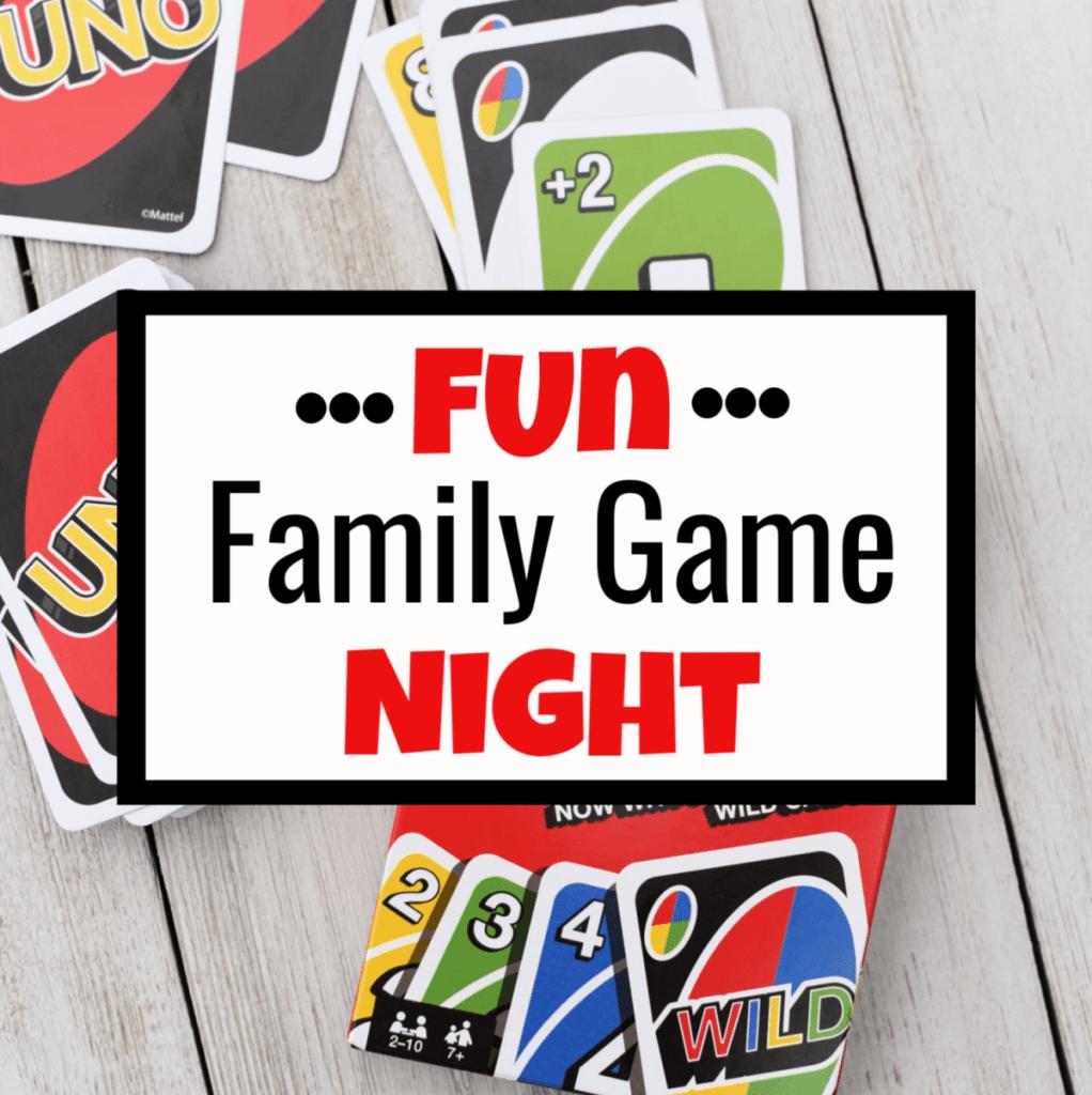 Fabulously Fun Family Game Night Ideas Fun Squared Fun Card Games Family Games Family Game Night