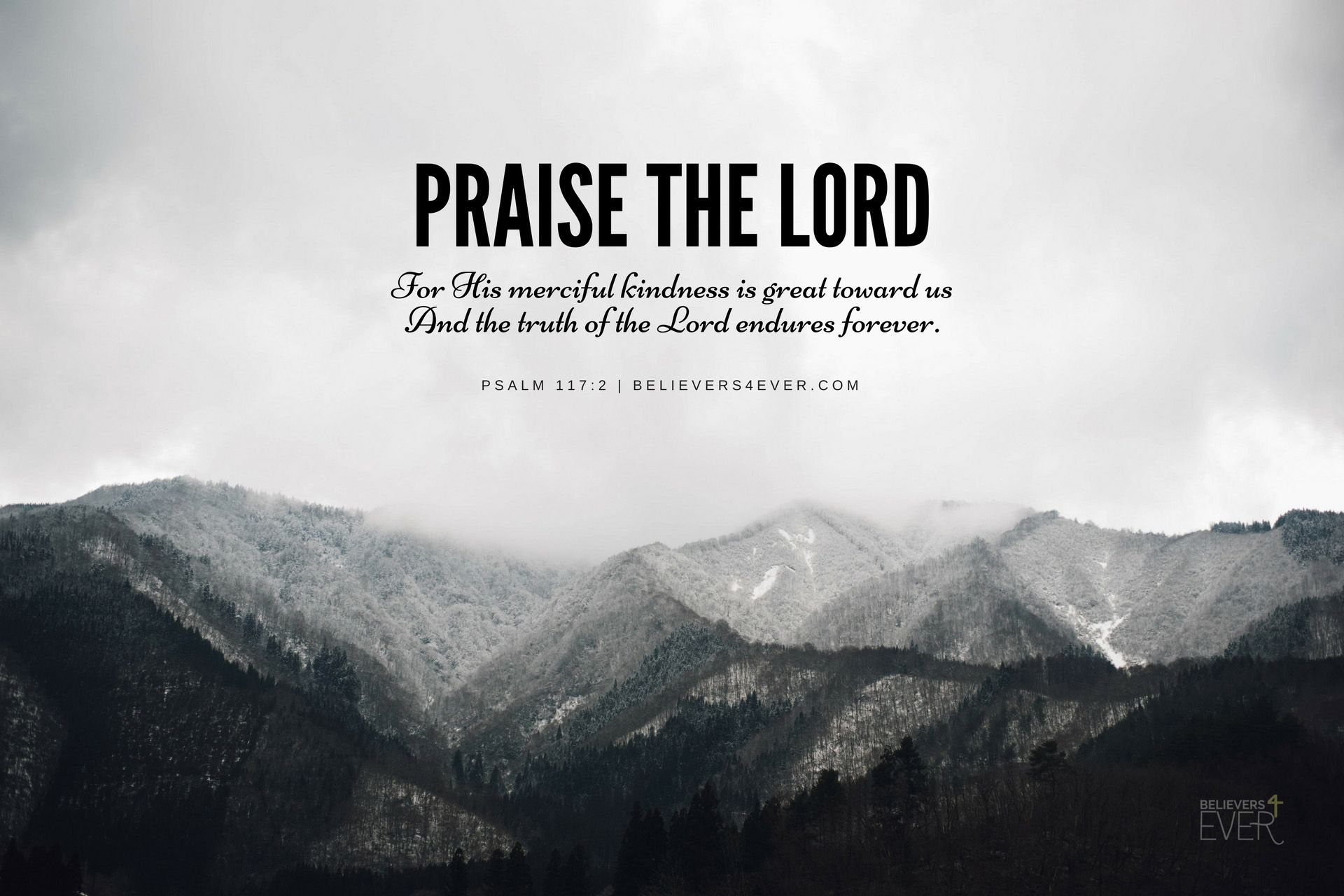 Praise The Lord Believers4ever Com Free Christian Wallpaper Christian Wallpaper Bible Quotes