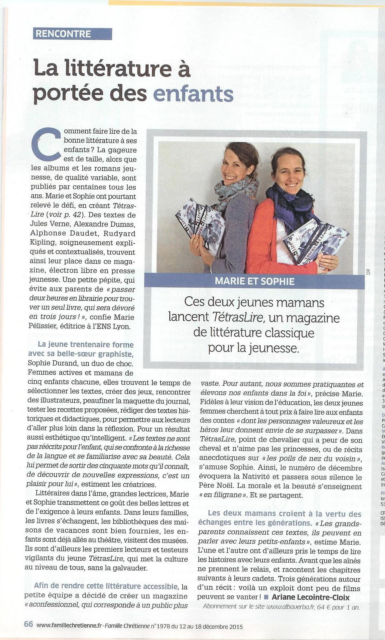 L'hebdomadaire Famille Chrétienne a fait le portrait de Sophie Durand et Marie Pélissier le 10 décembre 2015.  Le TétrasLire, le magazine des 8-12 ans qui donne des ailes à la lecture, est en vente sur www.albaverba.fr