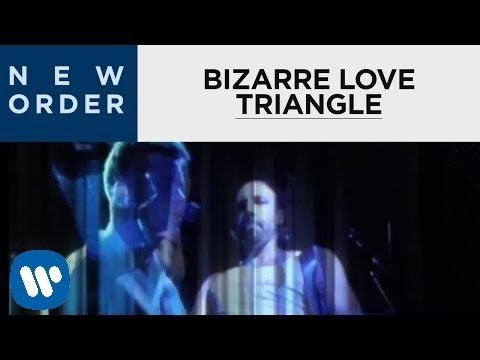 (23) New Order Bizarre Love Triangle (Official Music