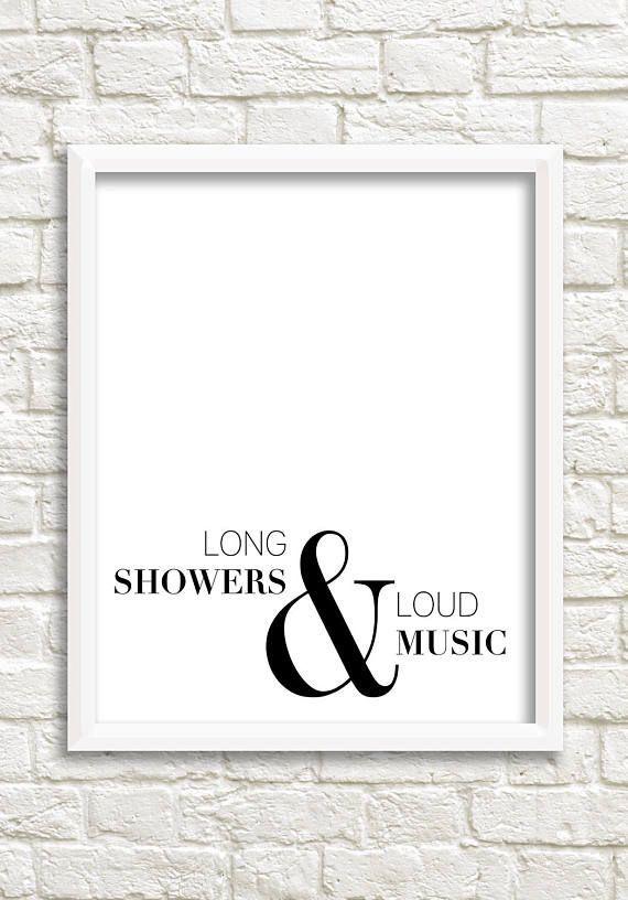 Bathroom art, black white wall art, bathroom sign, bathroom wall decor, black and white print, minimalist prints, long showers & loud music