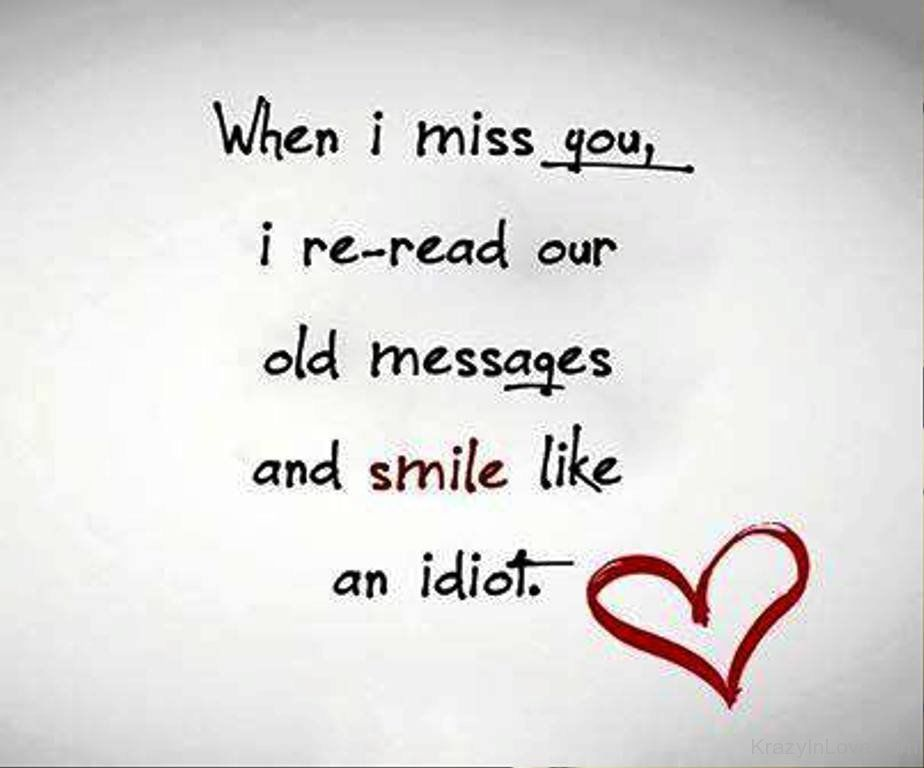 When I Miss You I Re Read Our Old Messages And Smile Like An Idiot When I Miss You I Miss You Text I Miss You Wallpaper