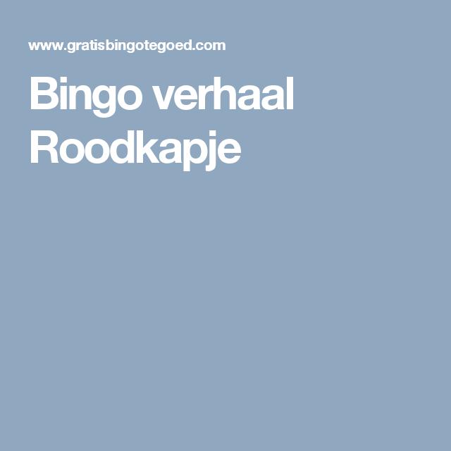 Bingo verhaal Roodkapje