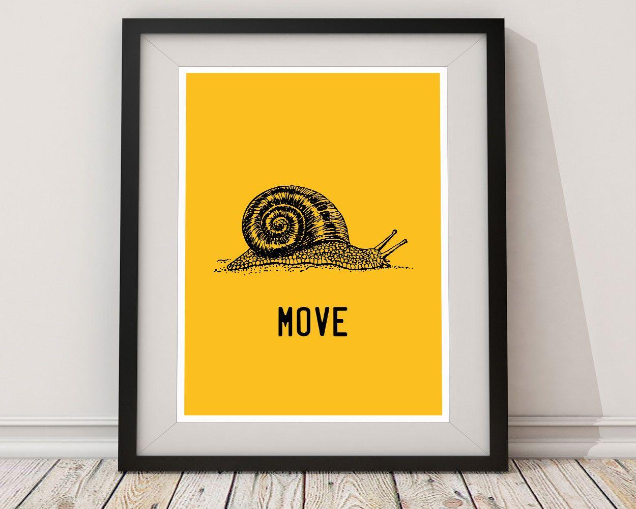 Wall Art Snail Digital Print Move Poster Art Snail Wall Art Print ...