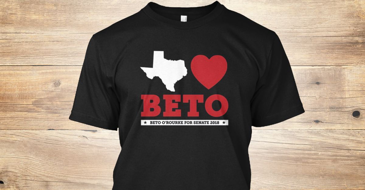 Discover Texas Loves Beto. Beto O'rourke For Sena T-Shirt from Beto for Texas T-Shirt, a custom product made just for you by Teespring. With world-class production and customer support, your satisfaction is guaranteed. - Beto O'Rourke Senate Election 2018 T-Shirt ...