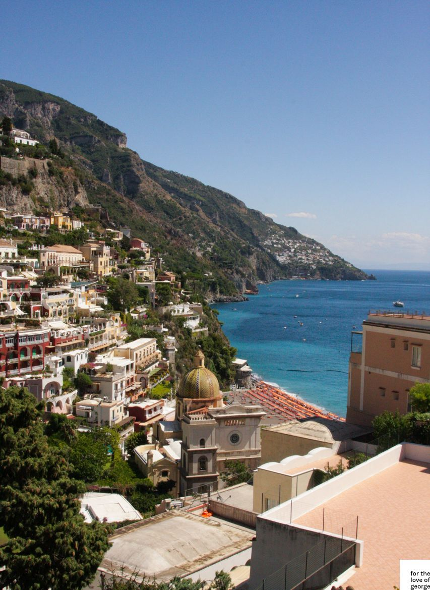 Perfect Positano | For The Love Of George