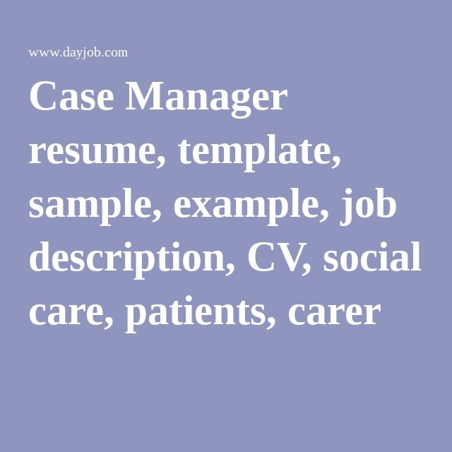 Case Manager resume, template, sample, example, job description - social care worker sample resume