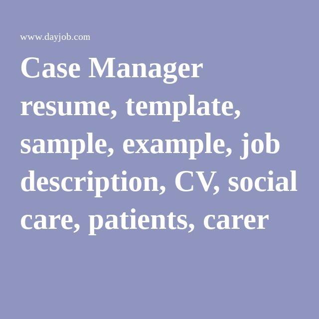 Case Manager resume, template, sample, example, job description, CV