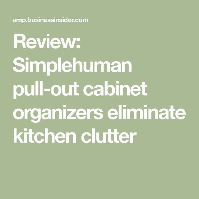 Review: Simplehuman pull-out cabinet organizers eliminate kitchen clutter #cabinetorganizers Review: Simplehuman pull-out cabinet organizers eliminate kitchen clutter ,  #cabinet #clutter #eliminate #kitchen #organizers #review #simplehuman #cabinetorganizers Review: Simplehuman pull-out cabinet organizers eliminate kitchen clutter #cabinetorganizers Review: Simplehuman pull-out cabinet organizers eliminate kitchen clutter ,  #cabinet #clutter #eliminate #kitchen #organizers #review #simplehuman #cabinetorganizers