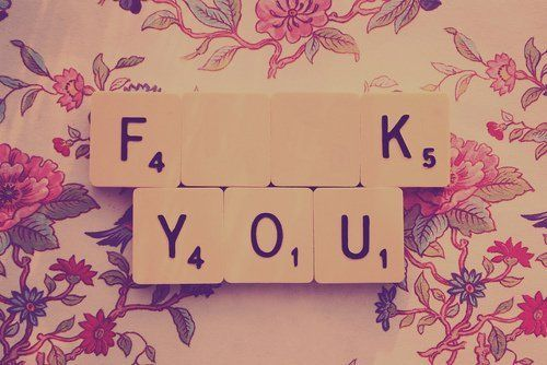 f##k you