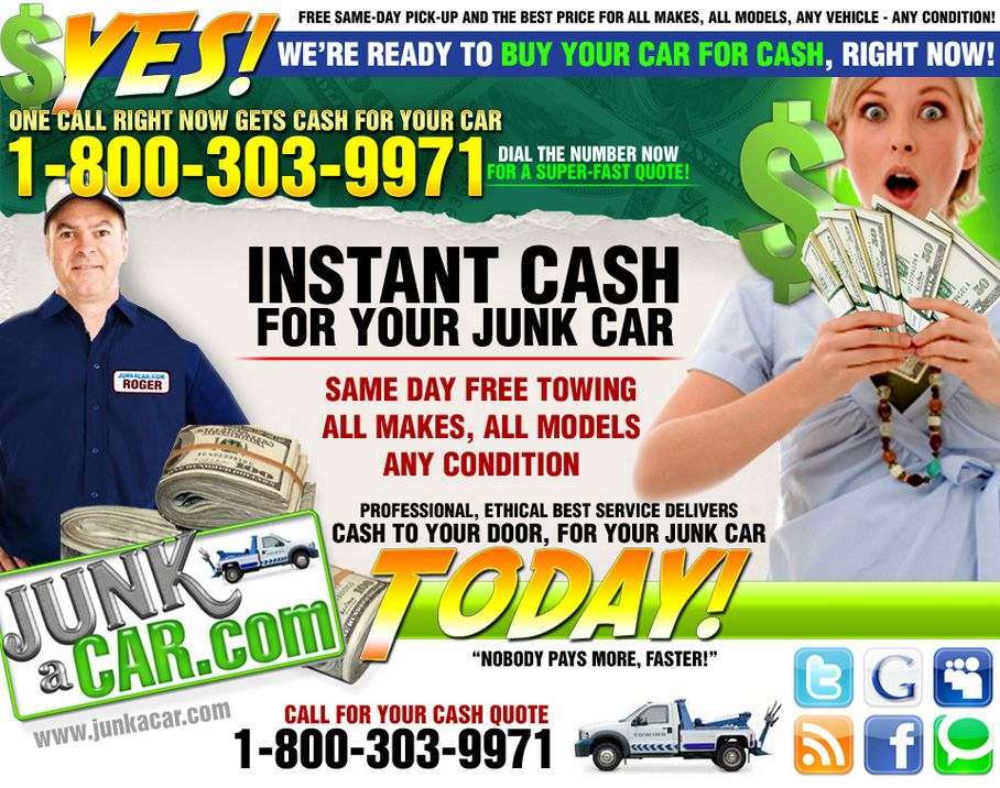 http://www.junkacar.com/ Instant Cash for Your Car. Free Same Day ...