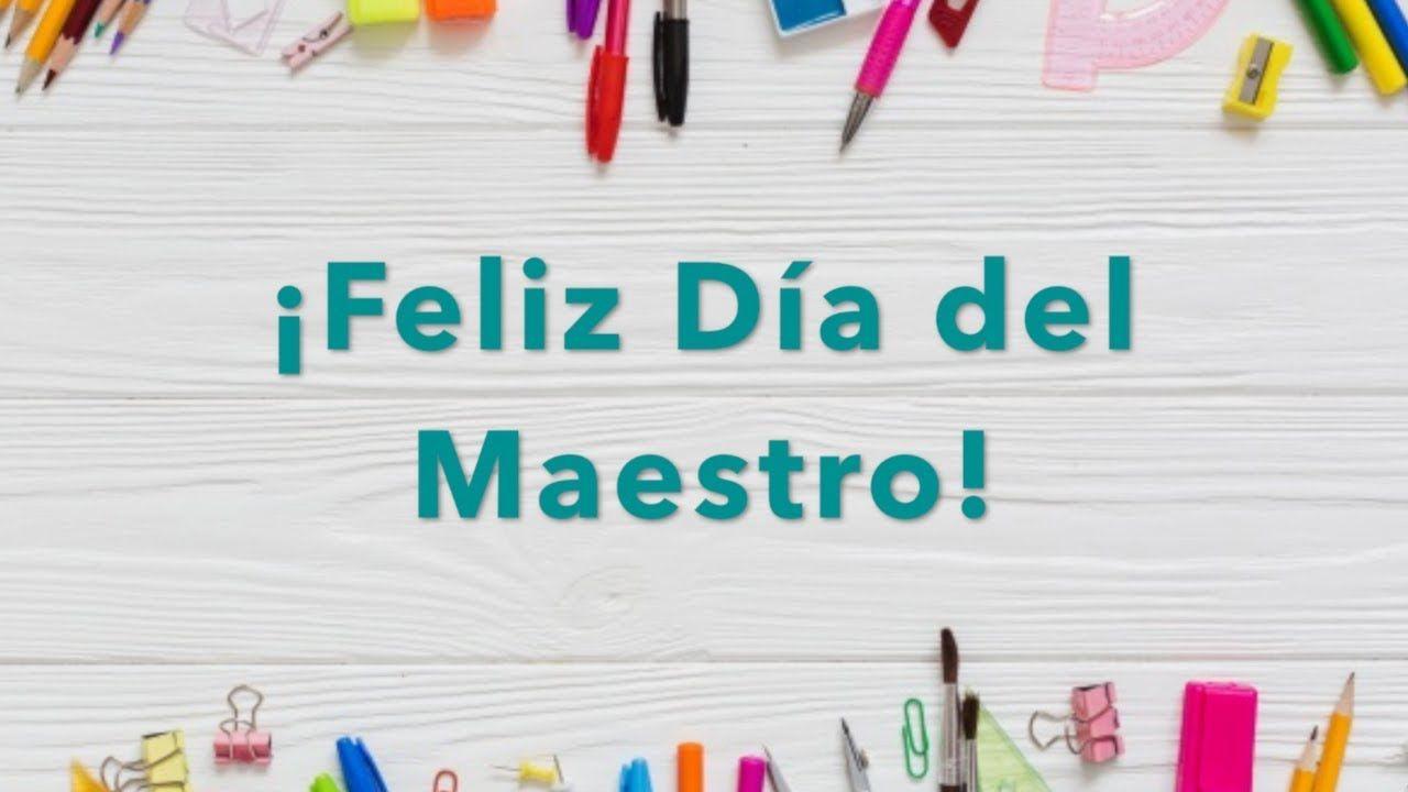 ¡Feliz día del Maestro! 15 de Mayo Día del Maestro, Agradecimiento por su Gran Esfuerzo y Dedicación