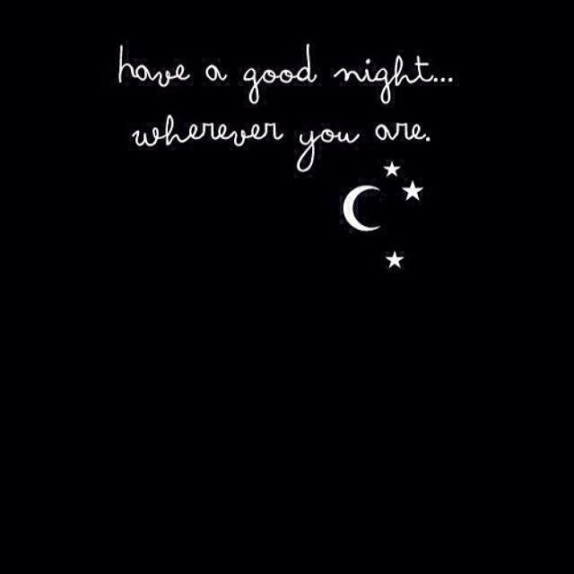 Have a good night wherever you are. #goodnight #greetings ...
