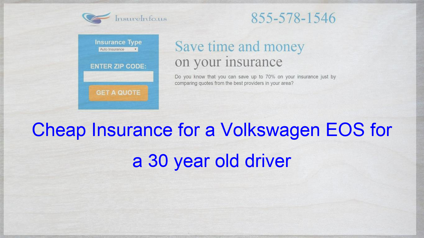How To Get Cheap Car Insurance For A Volkswagen Eos Komfort