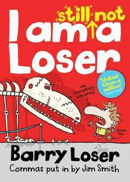Shortlisted for the Roald Dahl Funny Prize 2013 in the 7-14 category: I Am Still Not a Loser by Jim Smith