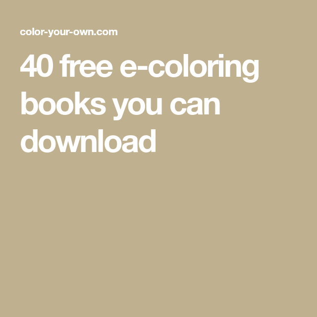 40 Free E Coloring Books You Can Download In 2020 Coloring Books Color Books