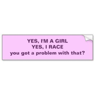 Car racing quotes   Sayings For Girls Bumper Stickers, Sayings For