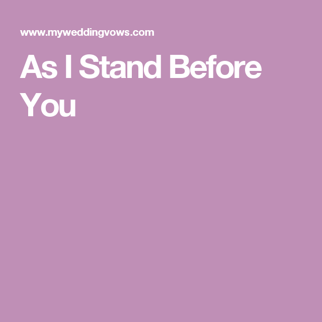 As I Stand Before You