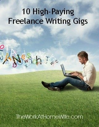 high paying lance writing gigs to apply for today the  10 high paying lance writing gigs to apply for today the work at home