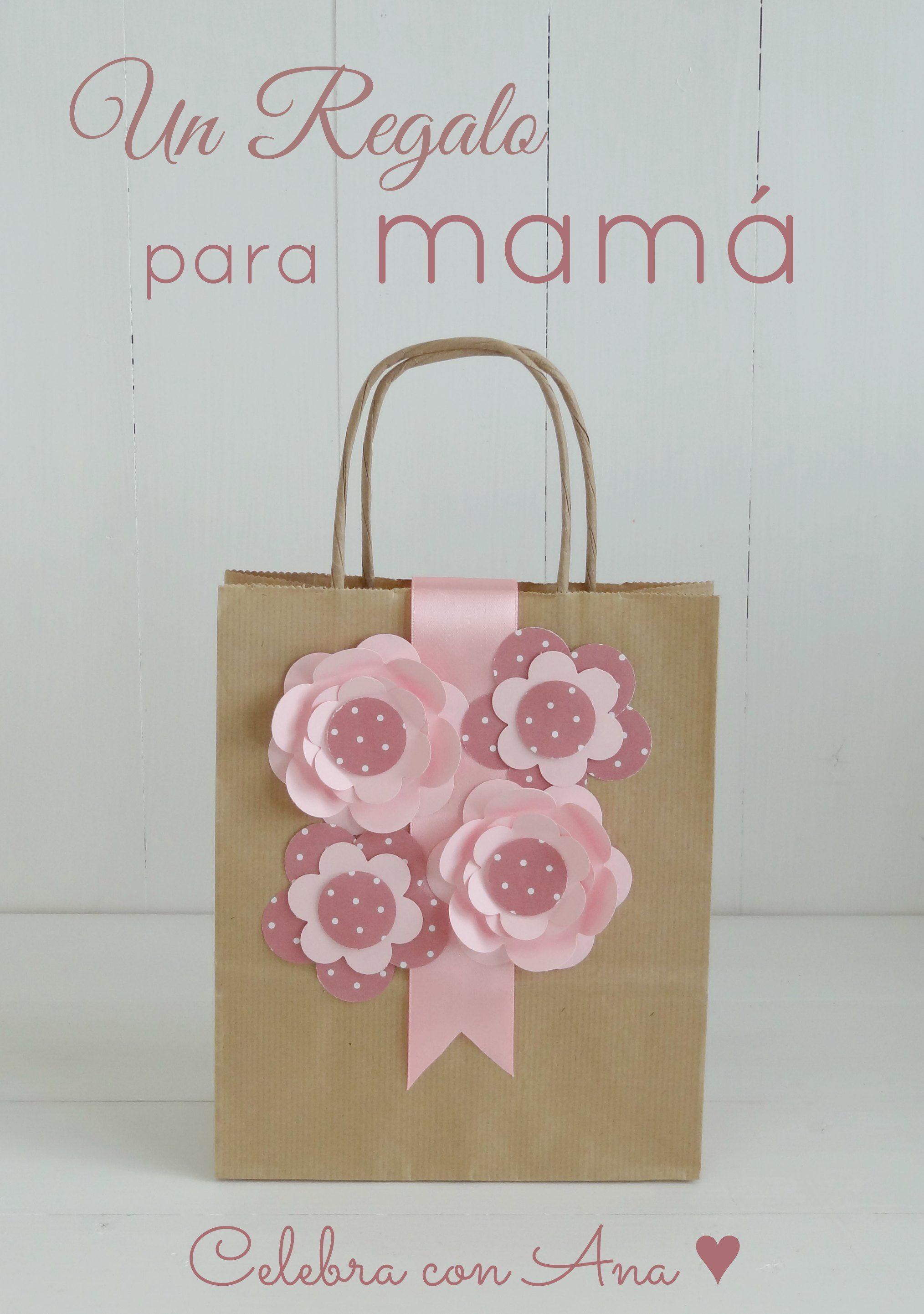 Un regalo para mamá (y flores de cartulina) | Bolsas de
