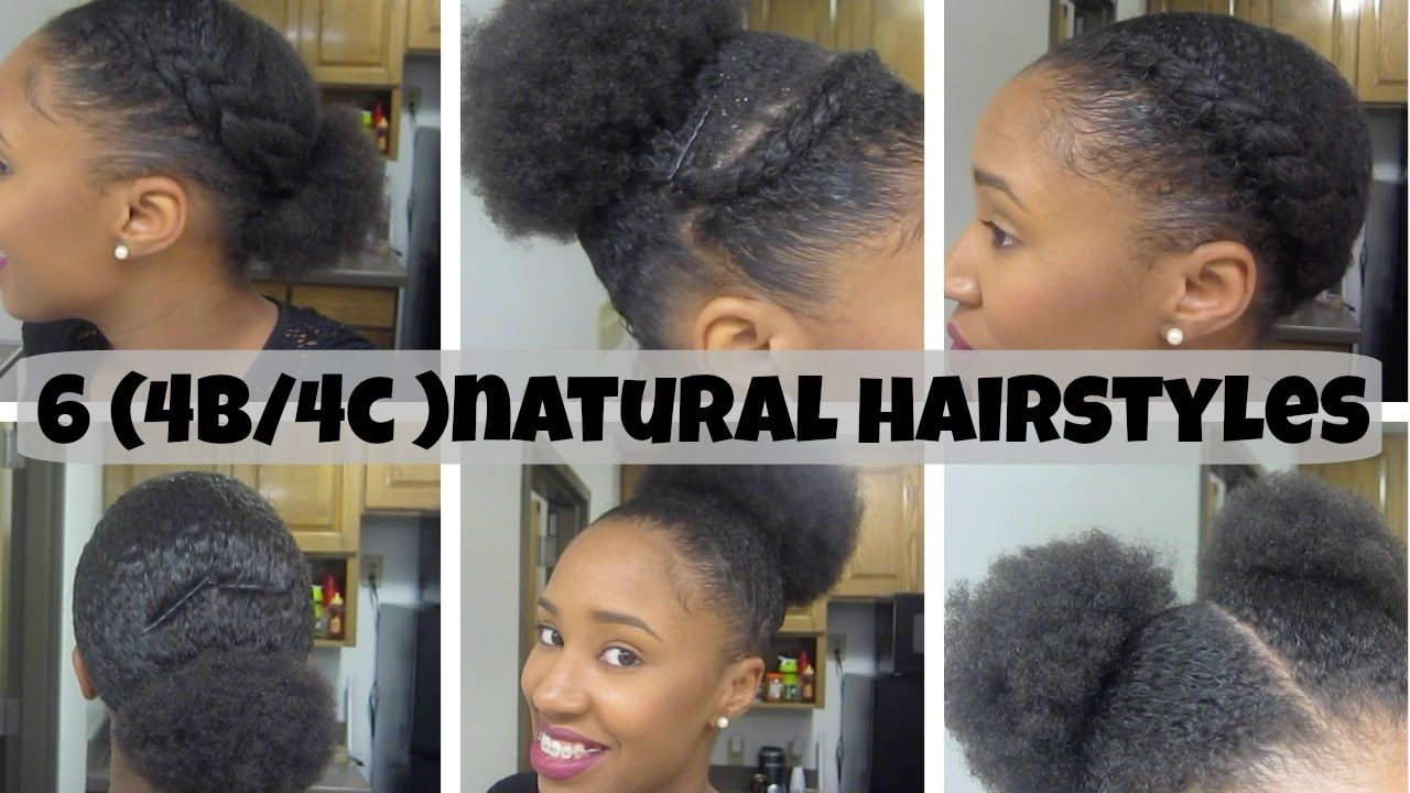 6 Natural Hairstyles On Short Medium Hair 4b 4c