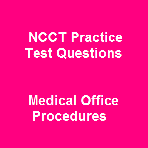 14 Free NCCT Practice Test Online Questions on Medical Office Procedures come as a useful free NCCT practice test that mimics the national NCCT certification exams. Its coverage is pertinent to the content of medical office assisting, strengthening your basic grounding on this profession, making you think more critically and building your persistence facing various tough exam questions