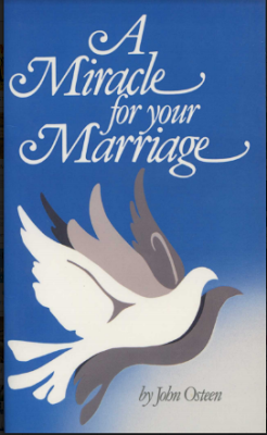 A miracle for your marriage by john osteenpdf christian books a miracle for your marriage by john osteenpdf malvernweather
