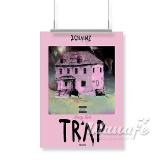 2 Chainz Pretty Girls Like Trap Silk Poster Wall Decor 20x13 Inch 24x36 Inch Best Price Poster Design Custom Posters Poster