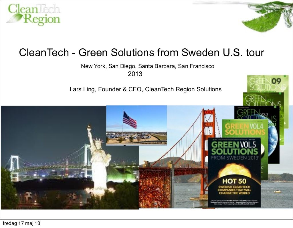 clean-techregion-green-solutions-from-sweden-us-tour-2013 by Lars Ling   ( 2,000) via Slideshare
