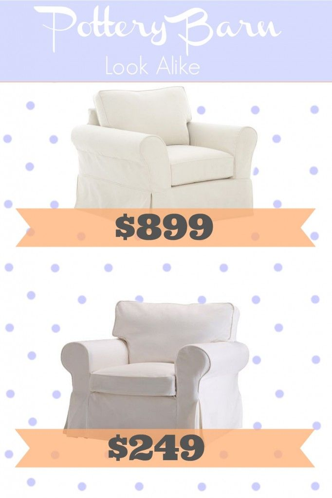 Frugal Inexpensive Pottery Barn Slipcovered Comfort Chair Look Alike From Ikea