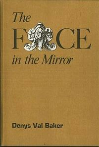 """The Face In The Mirror""  ***  Denys Val Baker  (1971)"