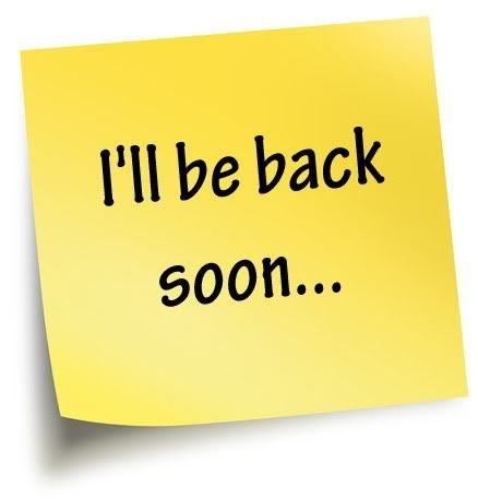 I Ll Be Back Soon Too Late Quotes Meaningful Quotes Words