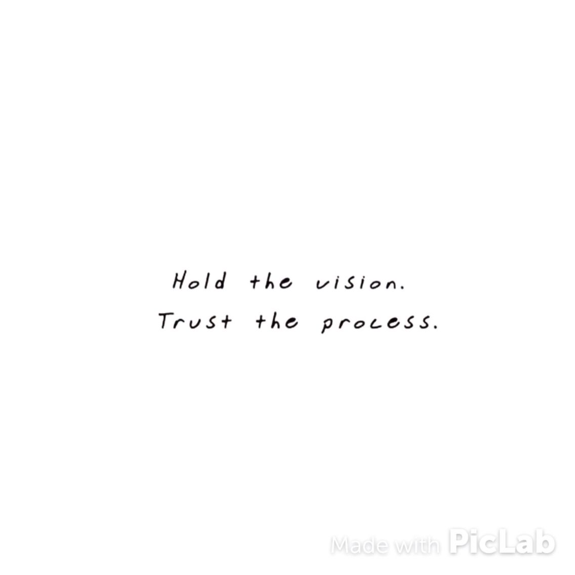 Hold The Vision T R U S T The Process Journey Destination