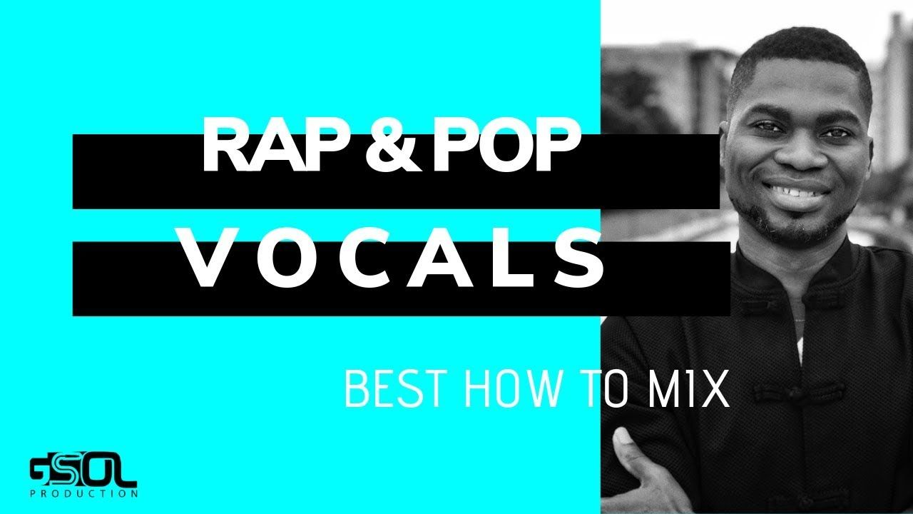 How to Mix Pop Vocal or Rap Vocal How To Mix Vocals (all