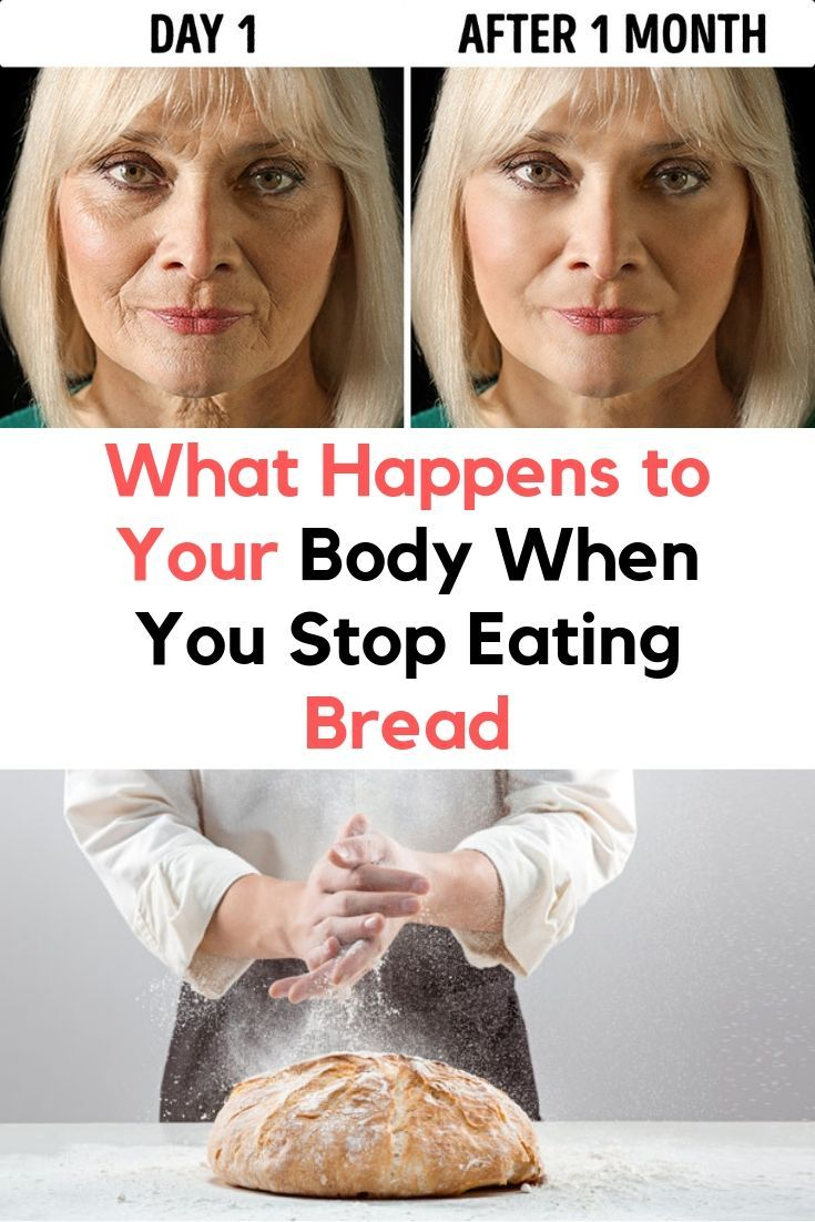 What Happens To Your Body When You Stop Eating Bread Amazing