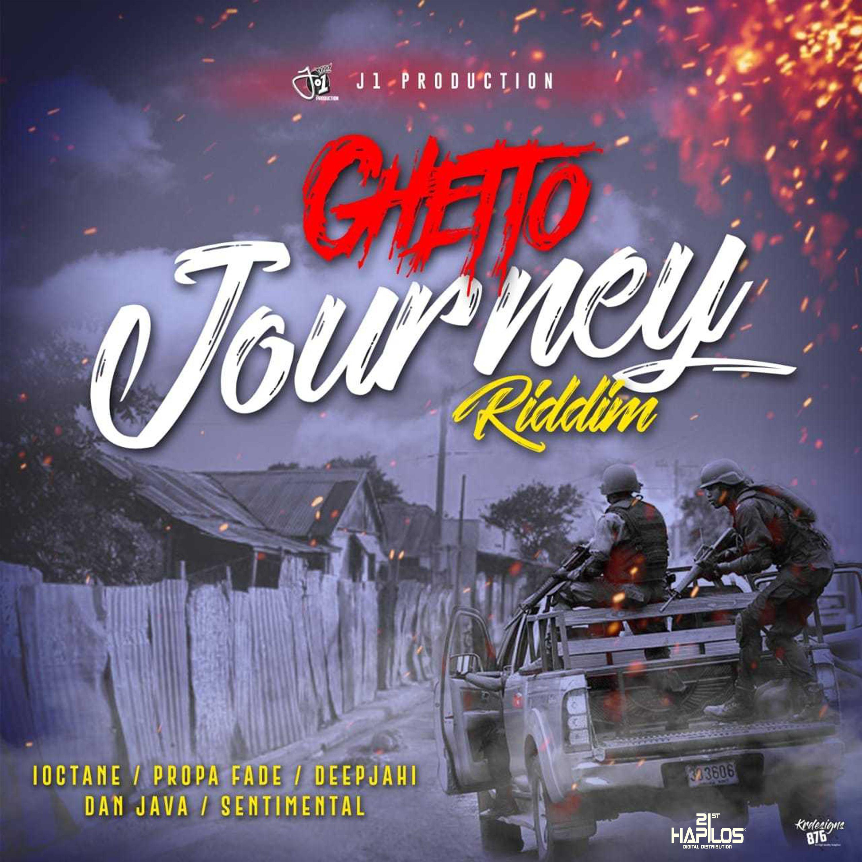 Ghetto Journey Riddim , 2018,21st Hapilos,Dan Java,Dancehall