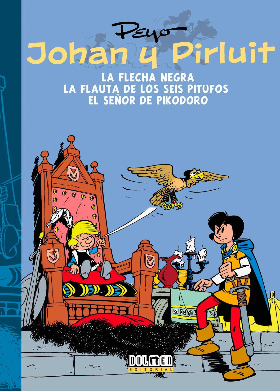 En La Frecha Negra Inedito En Espana En Forma De Album Os Protagonistas Deberan Enfrontarse Cun Traidor Oculto No Propio Caste Pitufos Libros Novedades Comic