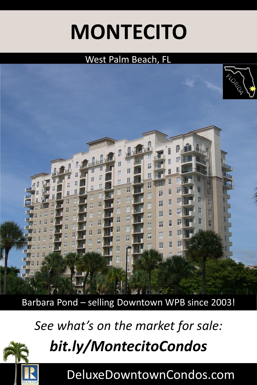 Montecito Downtown West Palm Beach West Palm Beach West Palm