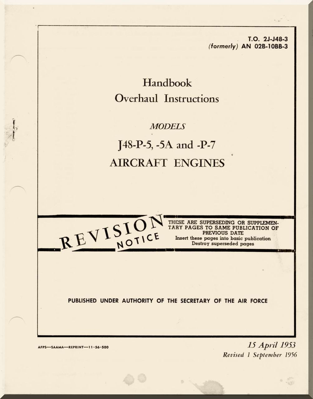 Pratt & Whitney J-48 P-5,-5A and -P-7 Aircraft Engine Overhaul Instructions  Manual 02B-10BB-3 - 1953 - Aircraft Reports - Aircraft Manuals - Aircraft  ...