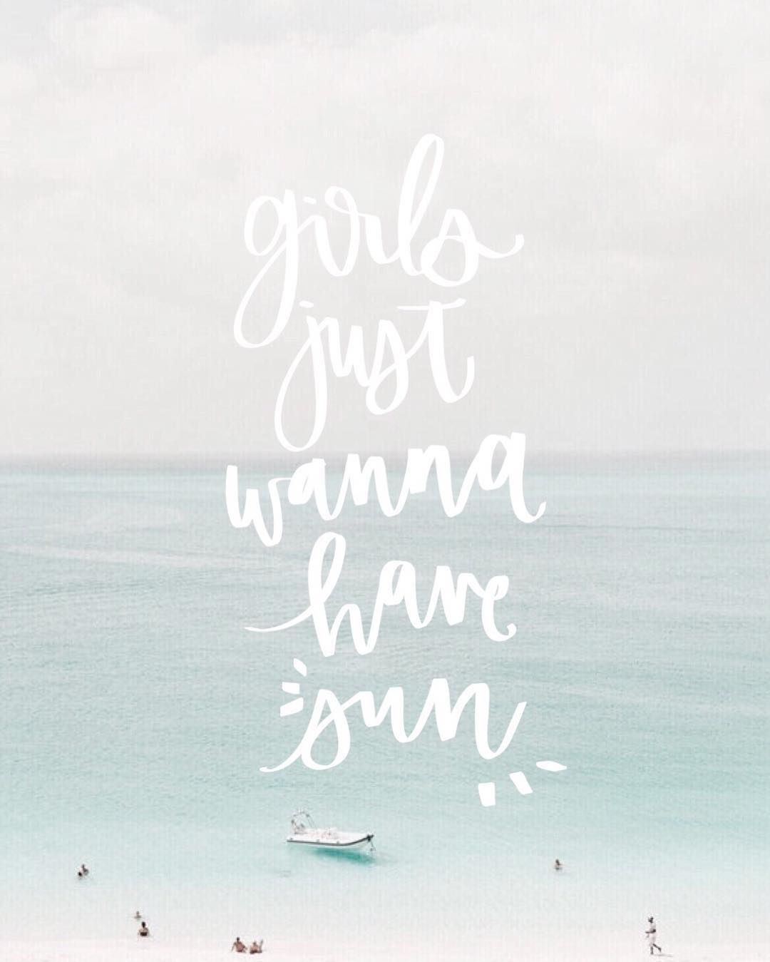 girls just wanna have sun. girls just wanna have sun Beachy Quotes ... e779268c8414