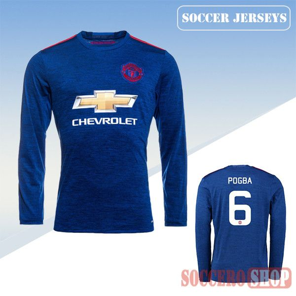 Latest Manchester United Blue 2016 2017 Away Long Sleeve Soccer Jersey With Pogba 6 Printing Replica Bargain From China Soccer Jersey Soccer Shirts Jersey