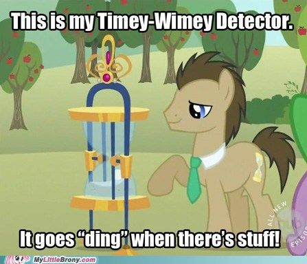 my little pony, friendship is magic, brony - Timey-Wimey Detector