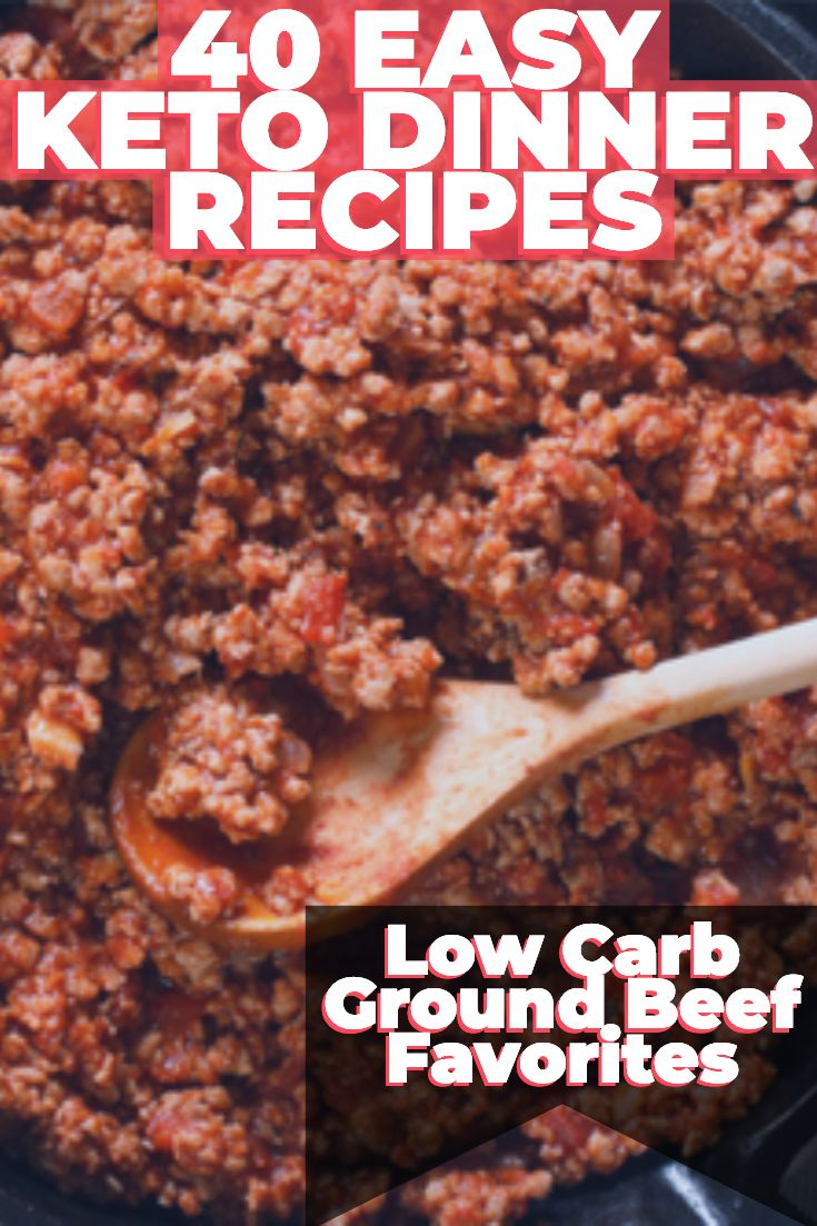 40 Easy Keto Ground Beef Recipes: The Best Low Carb Ground Beef Recipes For Dinner images