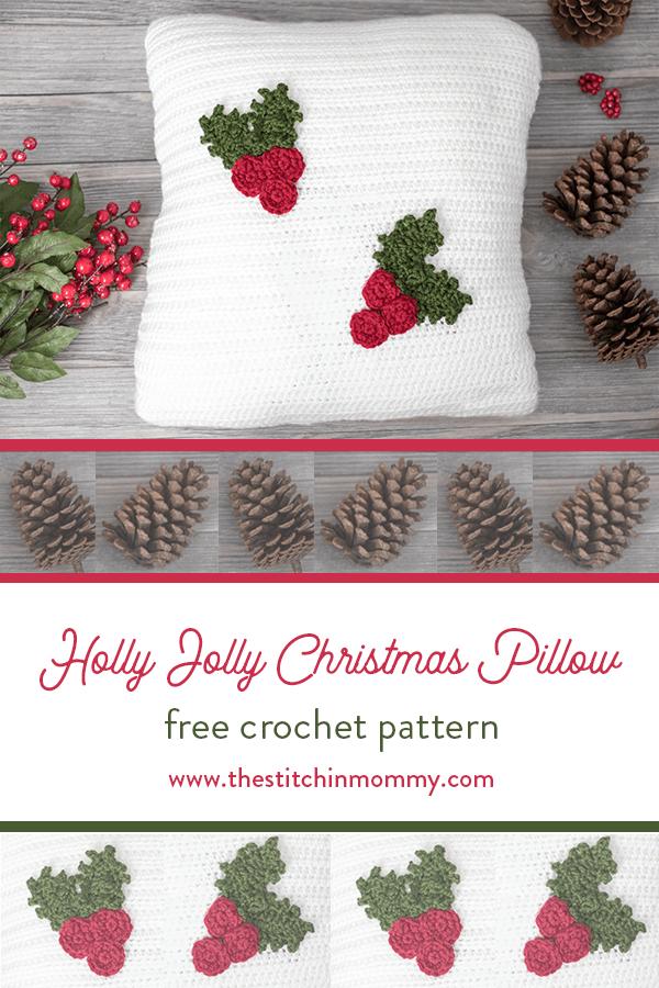 Holly Jolly Christmas Pillow - Free Crochet Pattern | Crochet ...