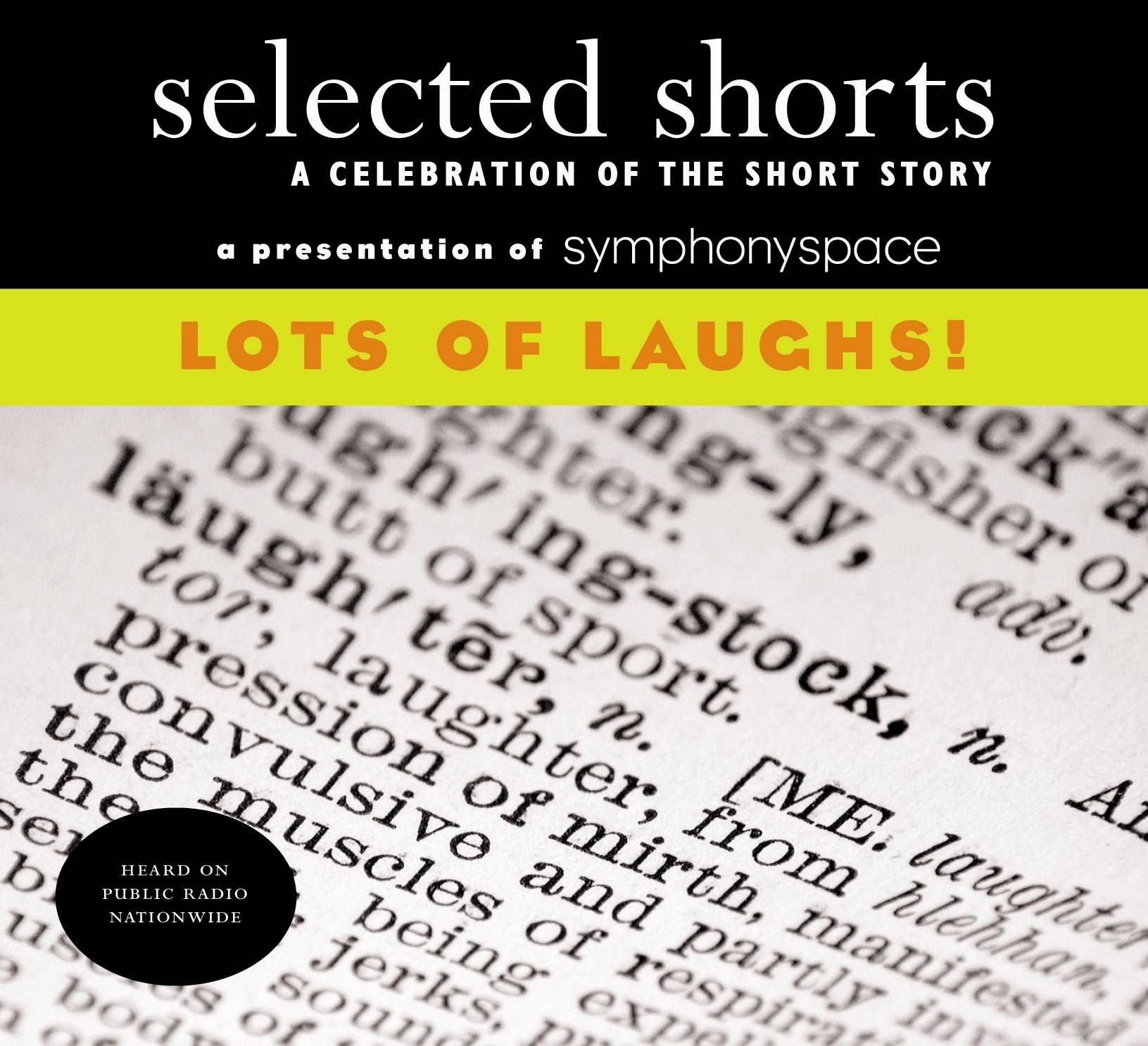 Selected Shorts Volume XVIII: Lots of Laughs! - Selected Shorts - Programs : NPR Shop