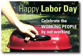 Image Result For Labor Day Memes Labor Day Quotes Labor Day
